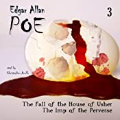 Edgar Allan Poe Audiobook Collection 3: The Fall of the House of Usher/The Imp of the Perverse | Edgar Allan Poe, Christopher Aruffo