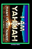 I Am Yahuah: That Is My Name