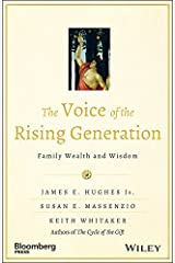 The Voice of the Rising Generation: Family Wealth and Wisdom (Bloomberg) (English Edition) eBook Kindle