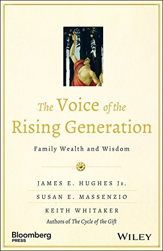 Download The Voice of the Rising Generation: Family Wealth and Wisdom (Bloomberg) Pdf