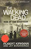 The Walking Dead: Rise of the Governor (The Walking Dead Series) by Robert Kirkman (2014-06-03)