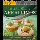 27 Recetas Fáciles de Aperitivos (Recetas Fáciles: Aperitivos & Ensaladas nº 1) (Spanish Edition)