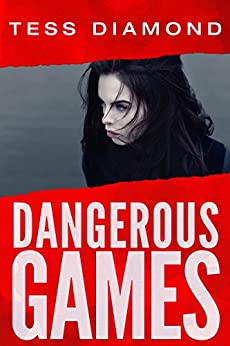Dangerous Games: (O'Connor & Kincaid Book 1) by [Diamond, Tess]