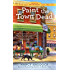 Paint the Town Dead (A Silver Six Mystery)