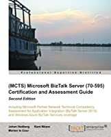 Microsoft BizTalk Server (70-595) Certification and Assessment Guide, 2nd Edition Front Cover