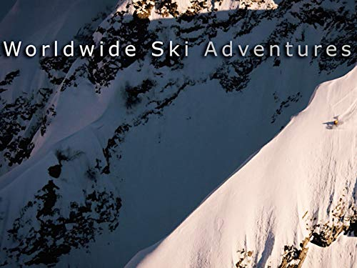Clip: Worldwide Ski Adventures