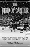 The Dead of Winter by William P. Robertson front cover