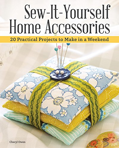 Book Cover: Sew-It-Yourself Home Accessories: 21 Practical Projects to Make in a Weekend