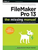 img - for FileMaker Pro 13: The Missing Manual (Missing Manuals) book / textbook / text book