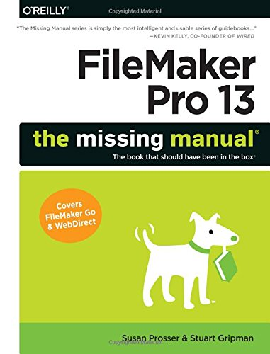 : FileMaker Pro 13: The Missing Manual