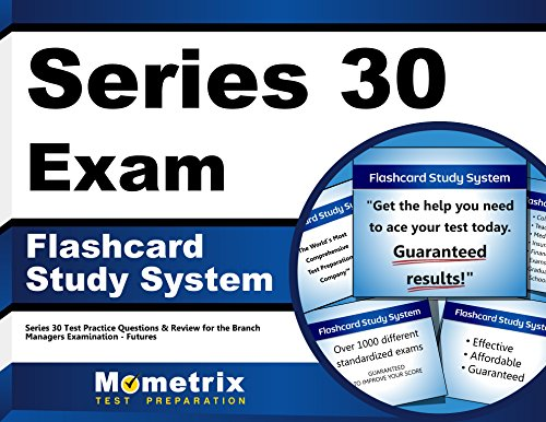 Series 30 Exam Flashcard Study System: Series 30 Test Practice Questions & Review for the Branch Managers Examination - Futures (Cards)