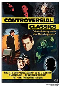Controversial Classics Collection (Advise and Consent / The Americanization of Emily / Bad Day at Black Rock / Blackboard Jungle / A Face in the Crowd / Fury / I Am a Fugitive from a Chain Gang)