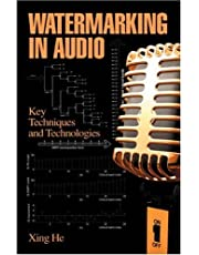 Watermarking in Audio: Key Techniques and Technologies