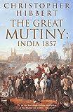 The Great Mutiny: India 1857