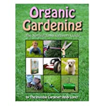 The Organic and Natural Lawn (Healthy Lawn Book 3)
