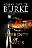 Currency of Souls: A Novel