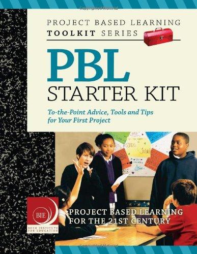 Project Based Learning (PBL) Starter Kit