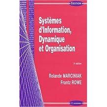 Systemes d'Information, Dynamique et Organisation 3e Ed.