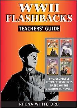 World War II: Teachers' Guide (World War II Flashbacks) by Rhona Whiteford (2004-03-31)