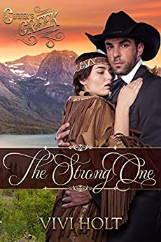 The Strong One (Cutter's Creek Book 2) by [Holt, Vivi, Creek, Cutter's]