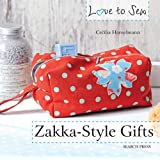 Love to Sew: Zakka Style Gifts