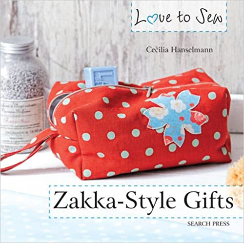 Book Zakka Style Gifts (Love to Sew)