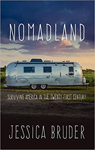 Nomadland Surviving America In The Twenty First Century Thorndike Large Print Lifestyles Bruder Jessica 9781432846435 Amazon Com Books