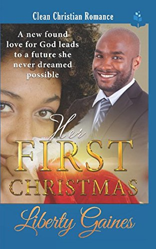 Books : Her First Christmas: Clean Christian Romance