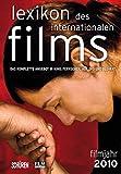 Lexikon des internationalen Films – Filmjahr 2010: Das komplette Angebot im Kino, Fernsehen und auf DVD/Blu-ray
