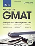 Master the GMAT 2015, Peterson's Publishing Staff, 0768938910