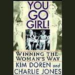 You Go, Girl! | Kim Doren,Charlie Jones