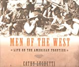 Men of the West, Cathy Luchetti, 0393059057