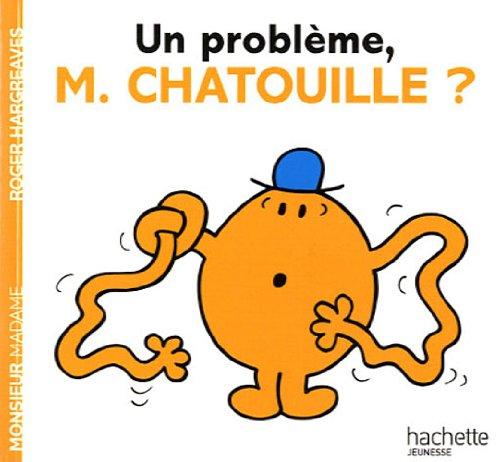 Download Collection Monsieur Madame (Mr Men & Little Miss): UN Probleme, Monsieur Chatouille? (French Edition) ebook