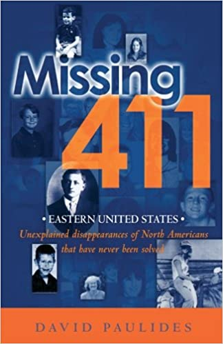 Amazon com: Missing 411- Eastern United States: Unexplained