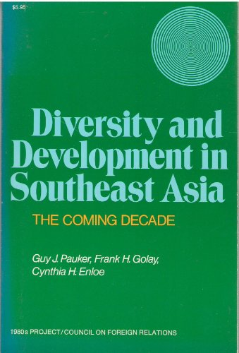 DIVERSITY AND DEVELOPMENT IN SOUTHEAST ASIA : The Coming Decade