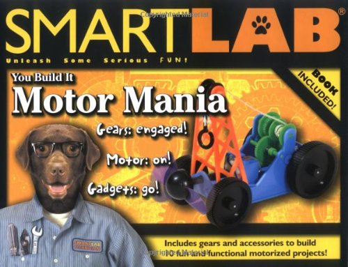 You Build It: Motor Mania (SmartLab)