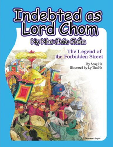 Indebted as Lord Chom: The Legend of the Forbidden Street (English and Vietnamese Edition) by Brand: East West Discovery Press