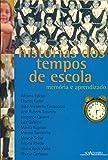 capa de Histórias dos Tempos de Escola. Memória e Aprendizado