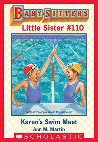 Karen's Swim Meet (Baby-Sitters Little Sister #110)