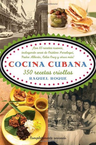 Cocina cubana: 350 recetas criollas (Spanish Edition) by Raquel Roque (2007-11-13)