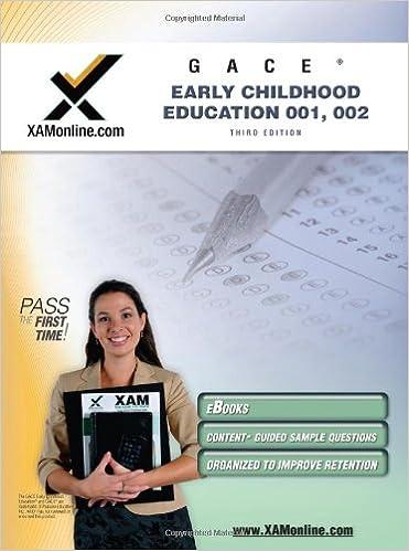 GACE Early Childhood Education 001, 002 Teacher Certification Test ...