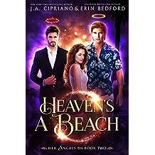 Heaven's a Beach: A Reverse Harem (Her Angels Book 2)