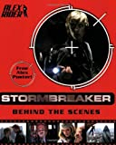 Stormbreaker the Movie - Behind the Scenes by Anthony Horowitz (2006-07-03)