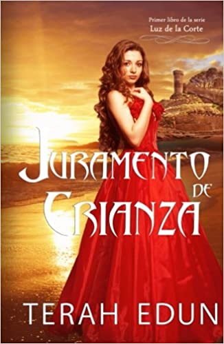 Juramento de Crianza (Spanish Edition): Terah Edun, Ángeles Aragón López: 9781507117415: Amazon.com: Books