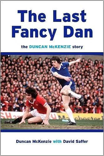 The Last Fancy Dan: The Duncan McKenzie Story: Amazon co uk