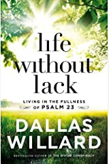 Life Without Lack: Living in the Fullness of Psalm 23
