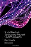 Social Media in Earthquake-Related Communication: Shake Networks