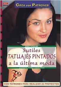 Sutiles tatuajes pintados a la última moda: Jeannette; Rabis, Frank