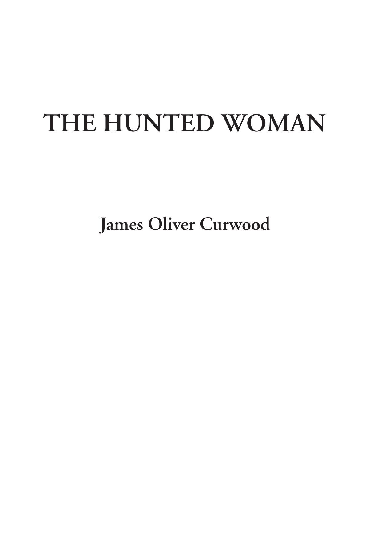 The Hunted Woman ebook