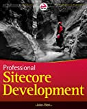 Professional Sitecore Development, Jason Vest and Lauren Hightower, 047093901X